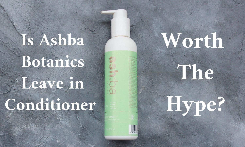 Ashba Botanics Leave in Conditioner Feature Image