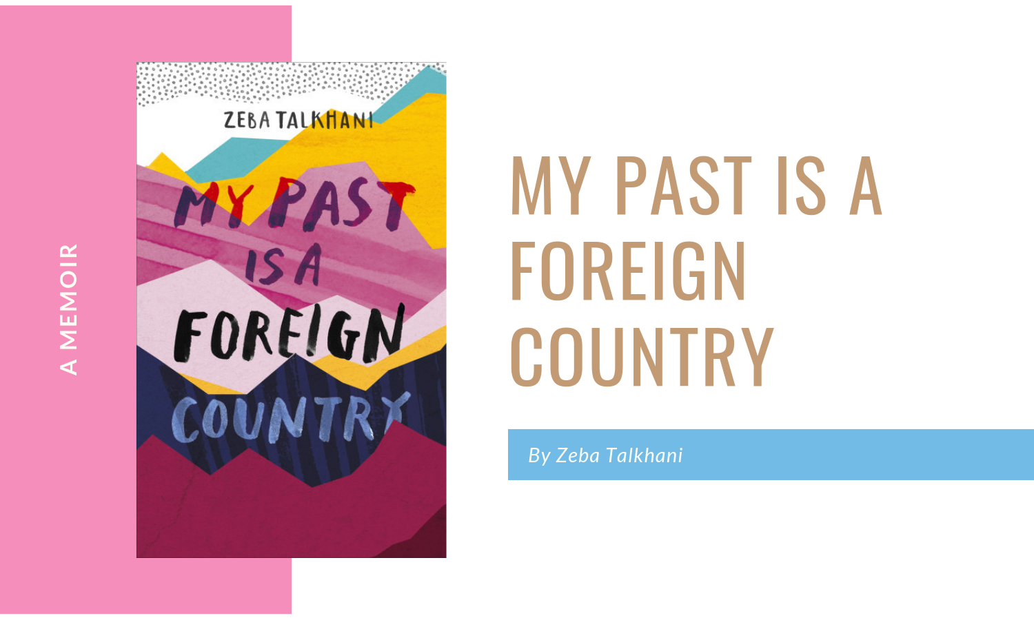 My Past is a foreign country book review
